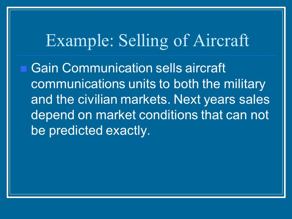 Example: Selling of Aircraft