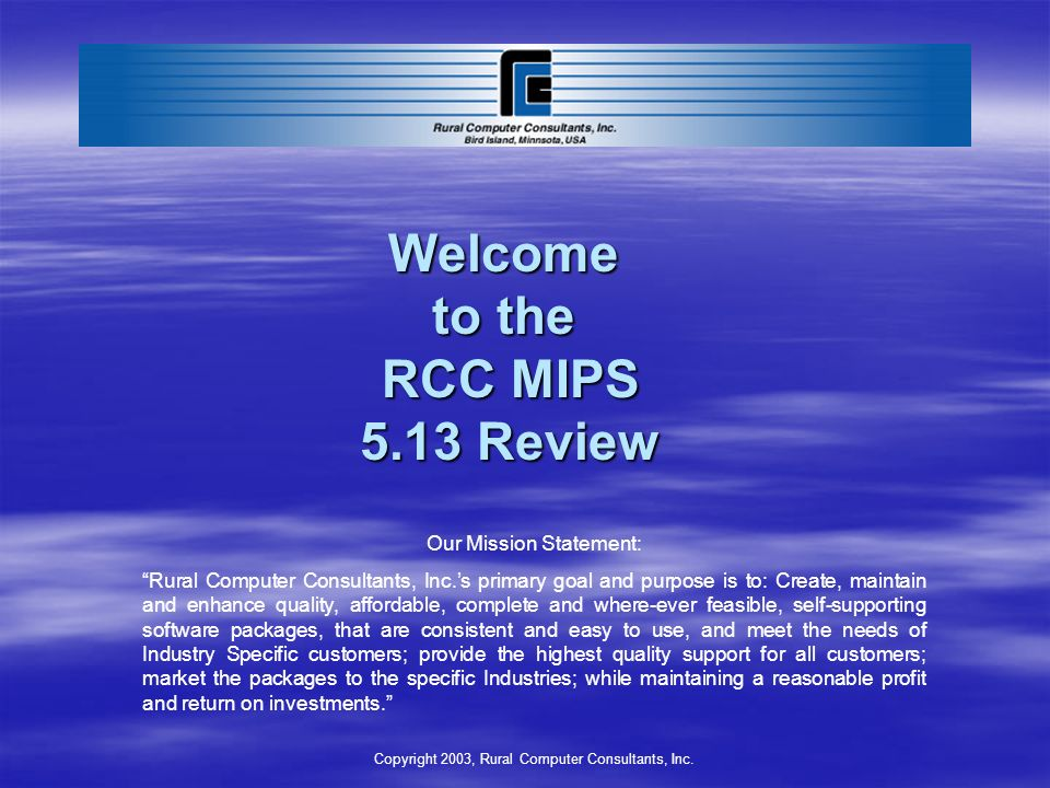 Welcome to the RCC MIPS 5.13 Review