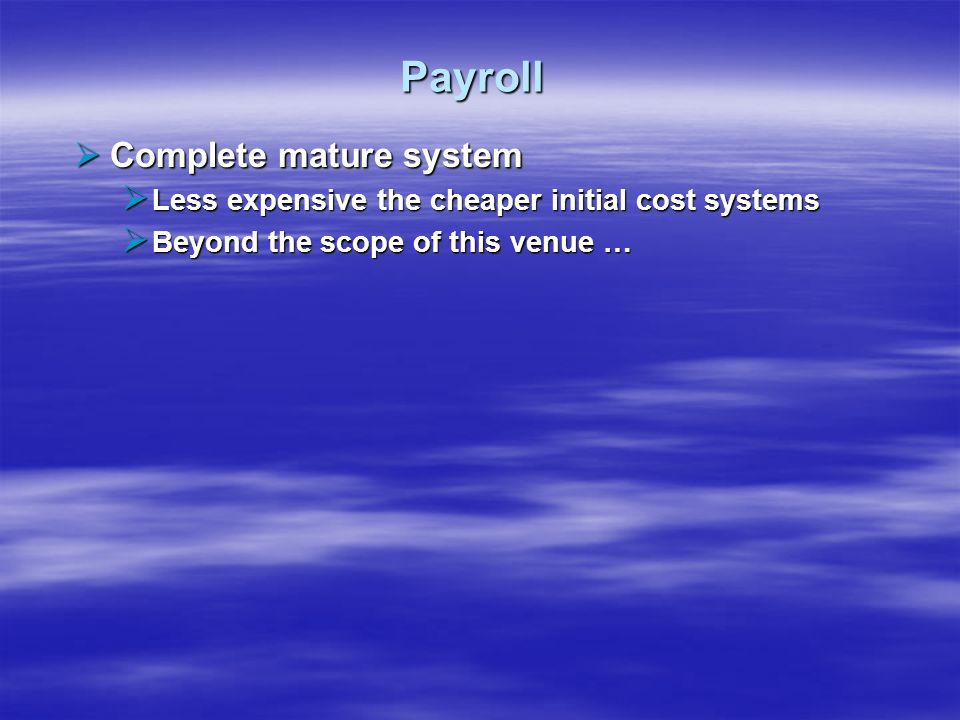 Payroll Complete mature system