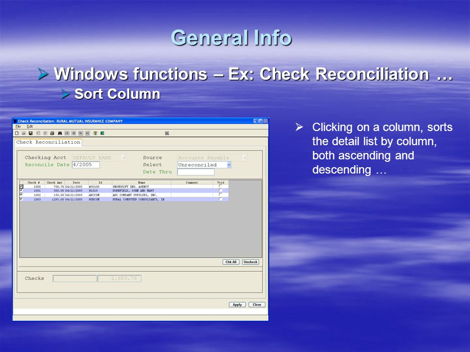General Info Windows functions – Ex: Check Reconciliation …