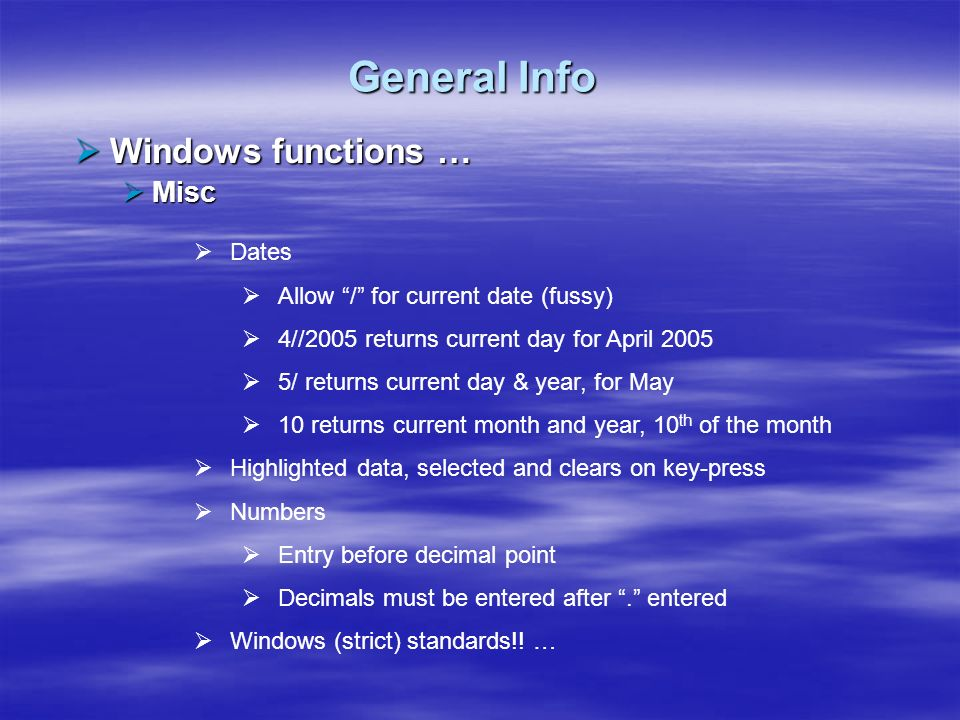 General Info Windows functions … Misc Dates
