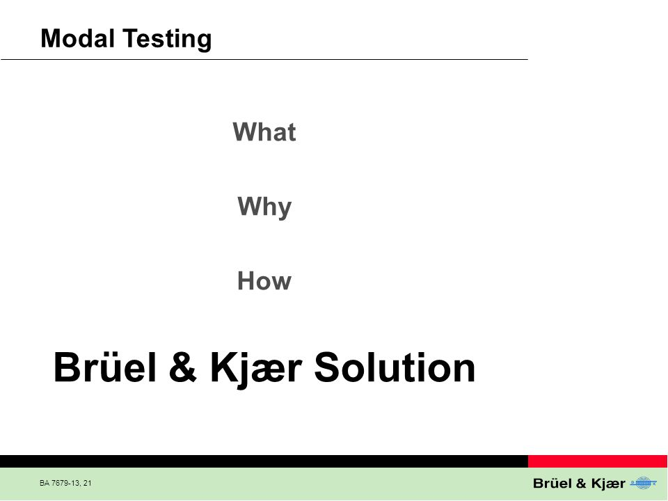 Brüel & Kjær Solution Modal Testing What Why How