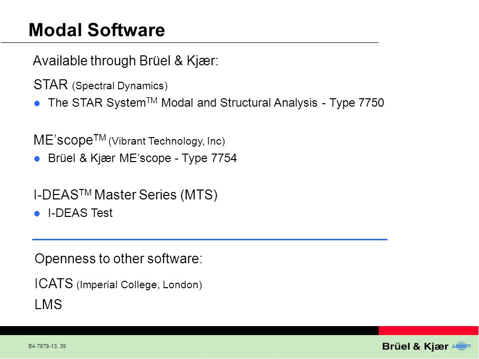 Modal Software Available through Brüel & Kjær: