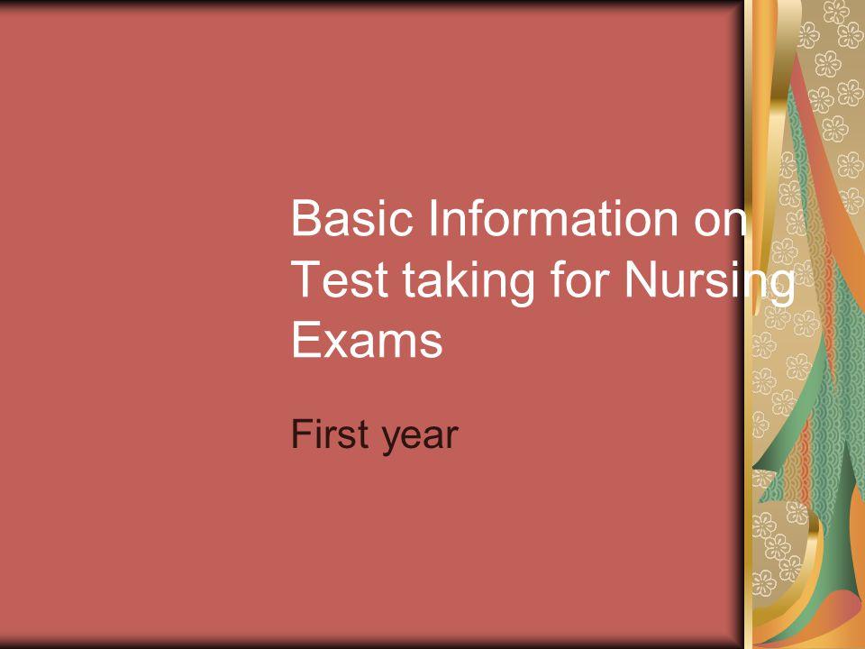 Basic Information on Test taking for Nursing Exams