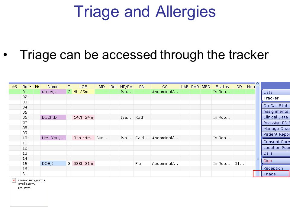 Triage and Allergies Triage can be accessed through the tracker