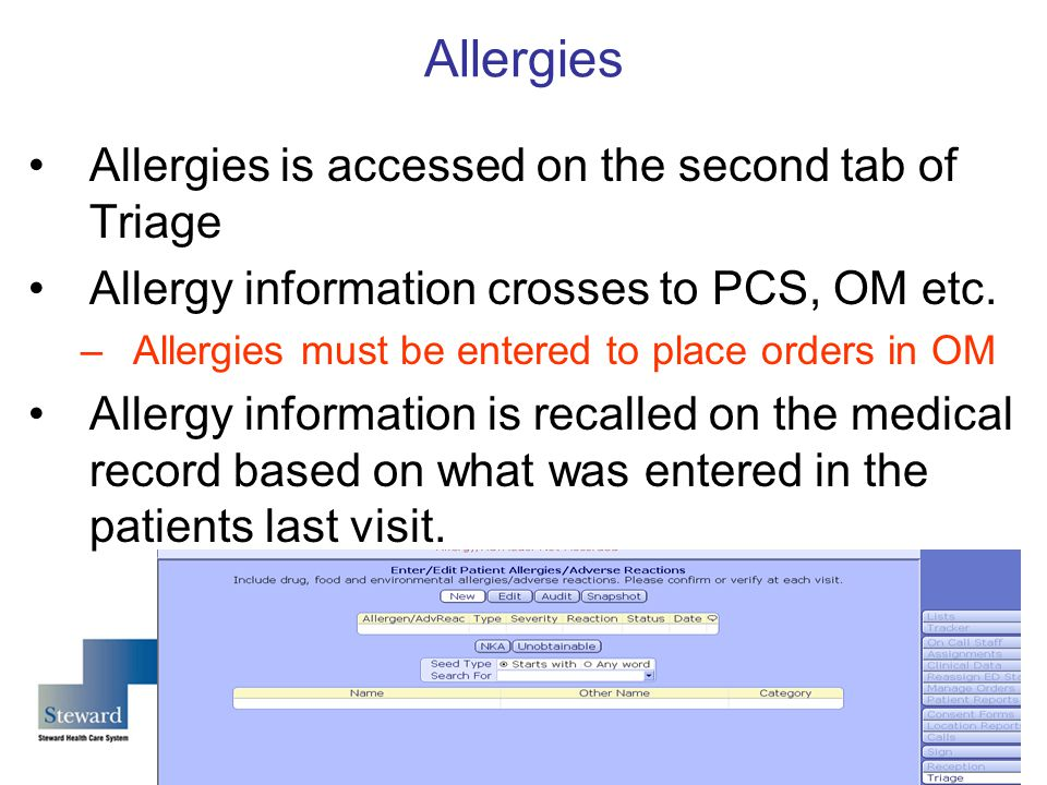Allergies Allergies is accessed on the second tab of Triage