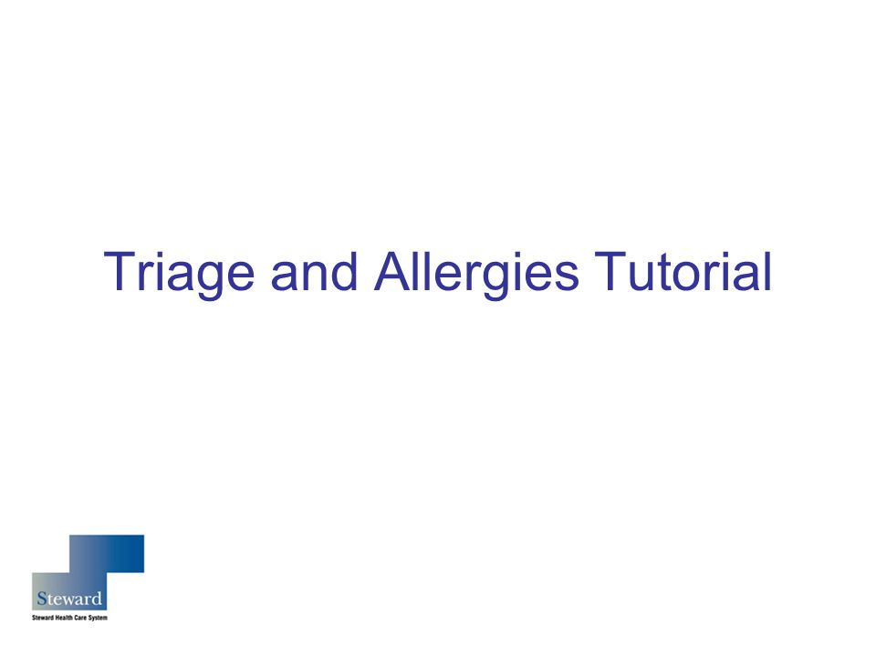 Triage and Allergies Tutorial