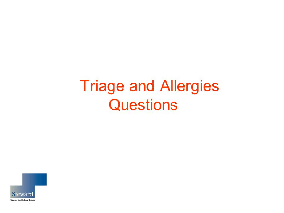 Triage and Allergies Questions