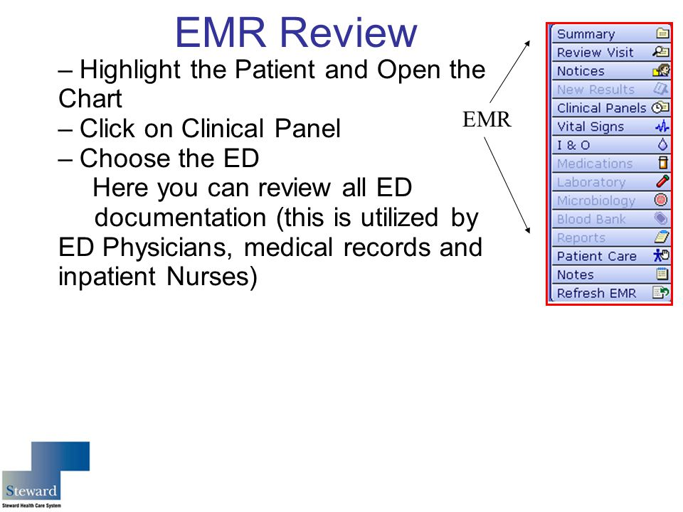 EMR Review Highlight the Patient and Open the Chart