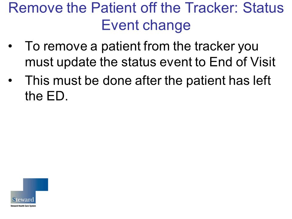 Remove the Patient off the Tracker: Status Event change