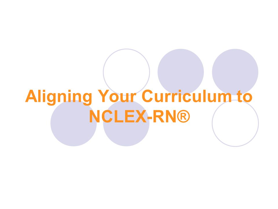 Aligning Your Curriculum to NCLEX-RN®