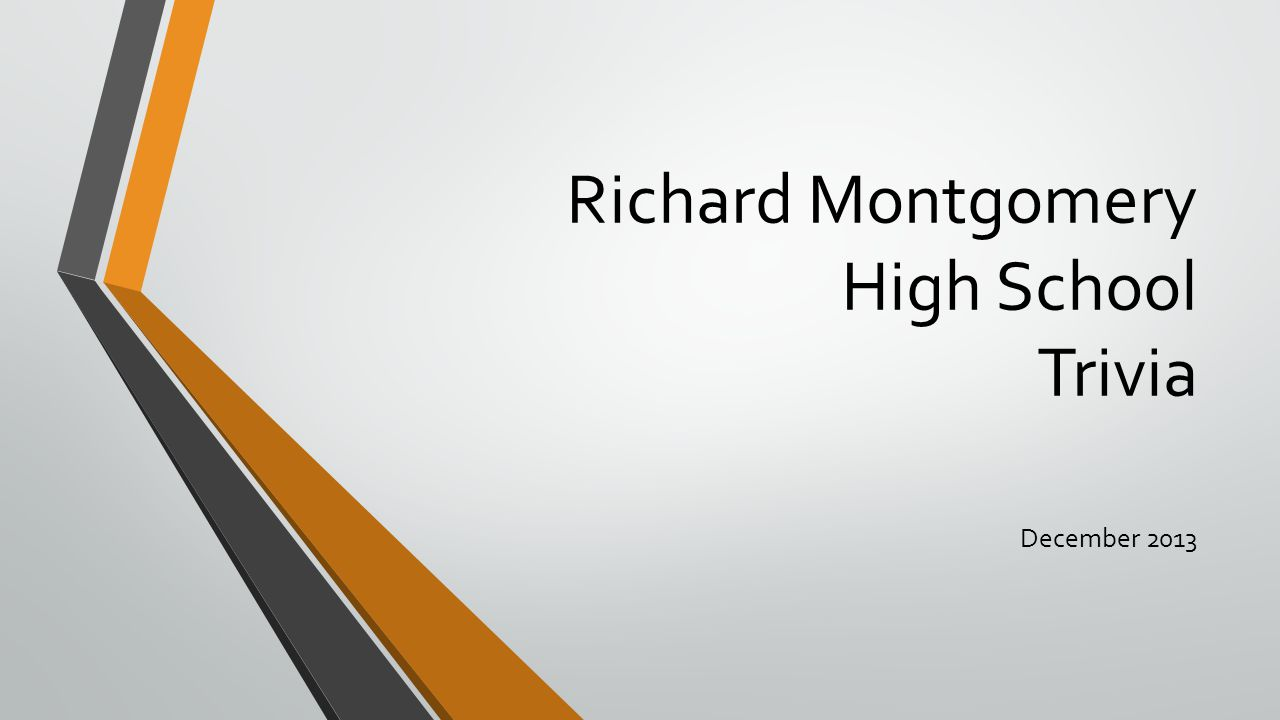 Richard Montgomery High School Trivia