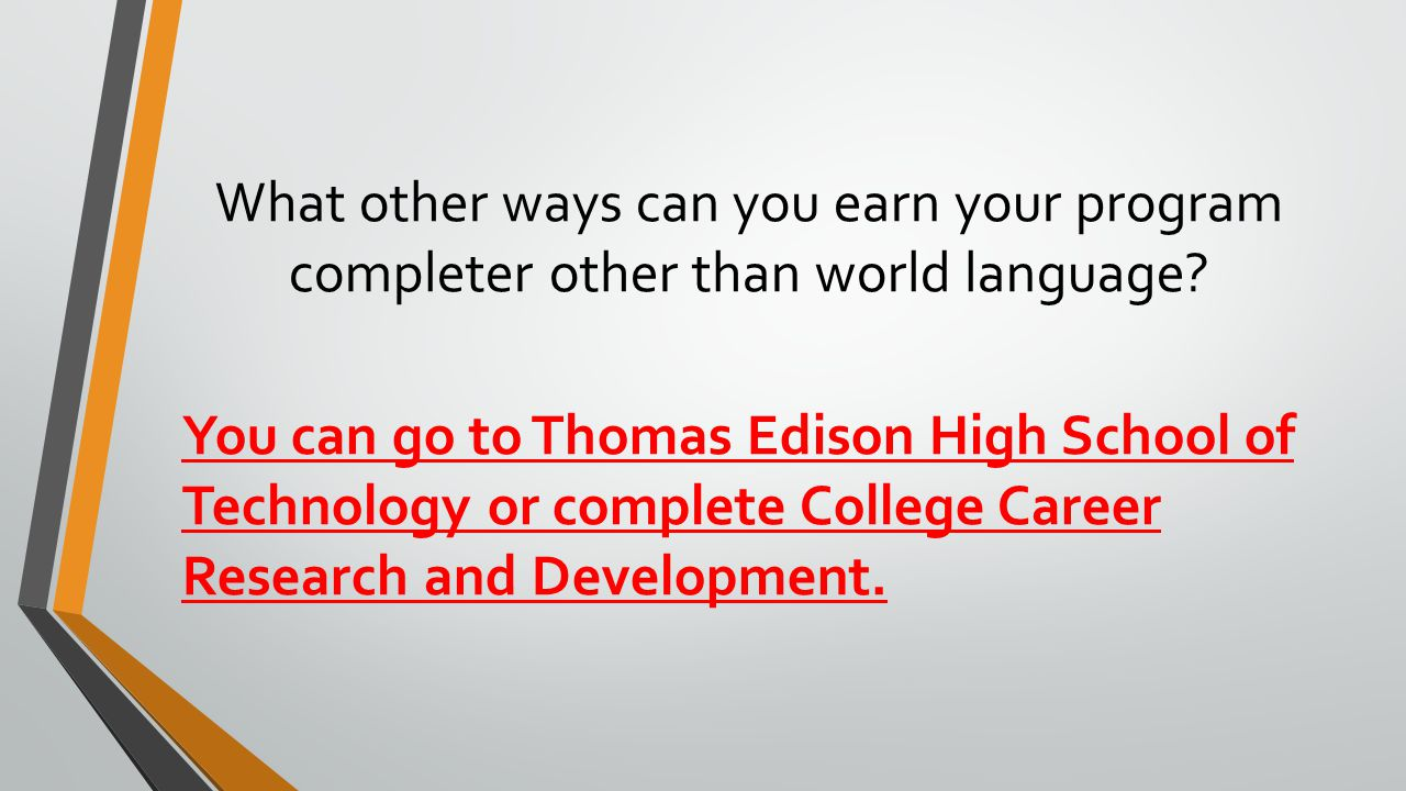 What other ways can you earn your program completer other than world language