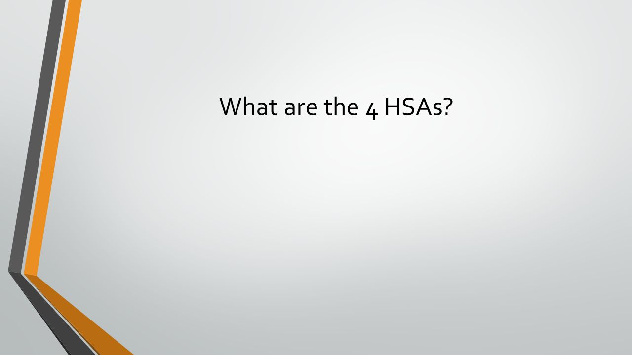 What are the 4 HSAs