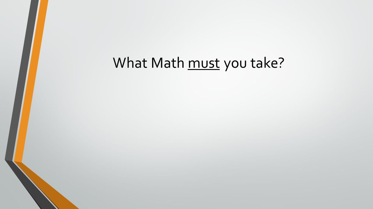 What Math must you take