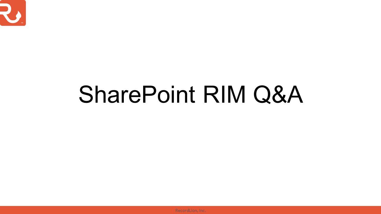 SharePoint RIM Q&A