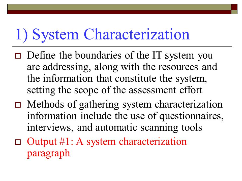 1) System Characterization