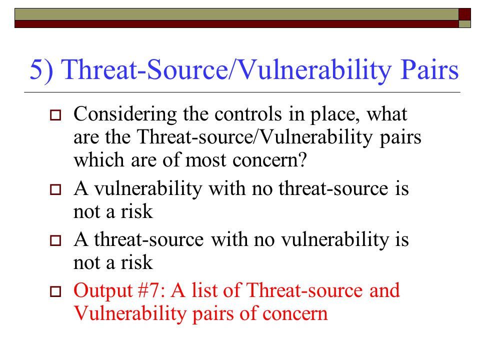 5) Threat-Source/Vulnerability Pairs