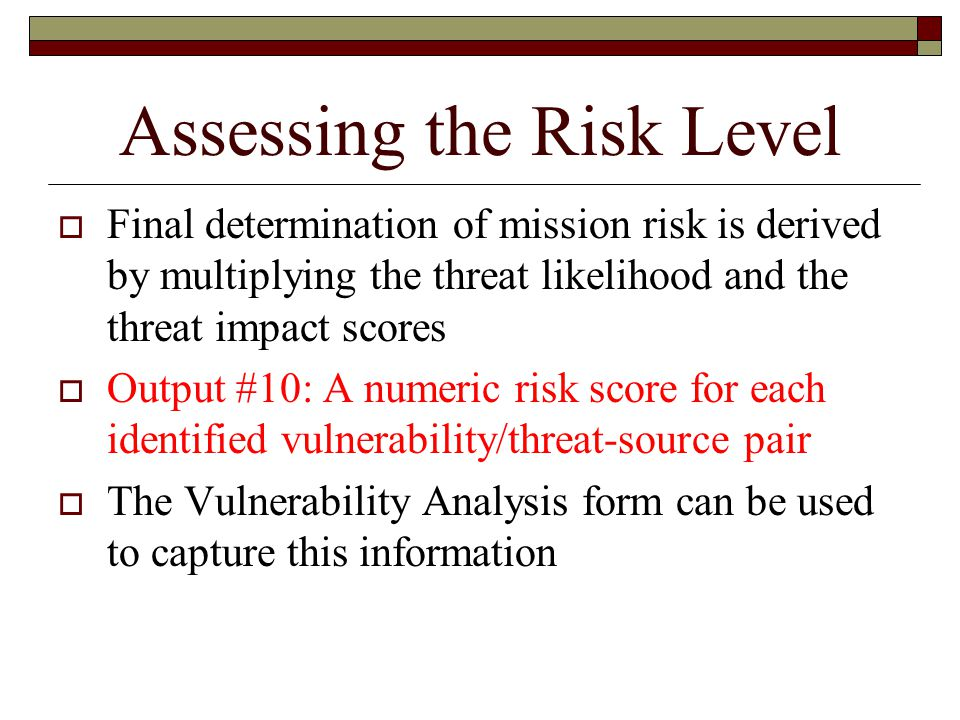Assessing the Risk Level