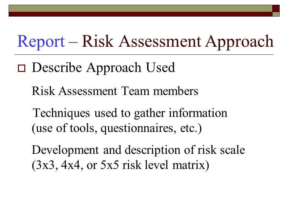 Report – Risk Assessment Approach
