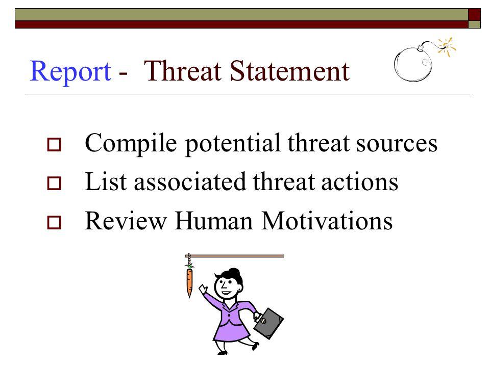 Report - Threat Statement