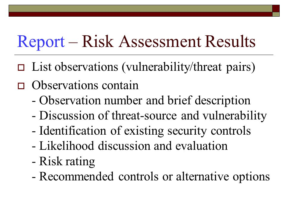 Report – Risk Assessment Results