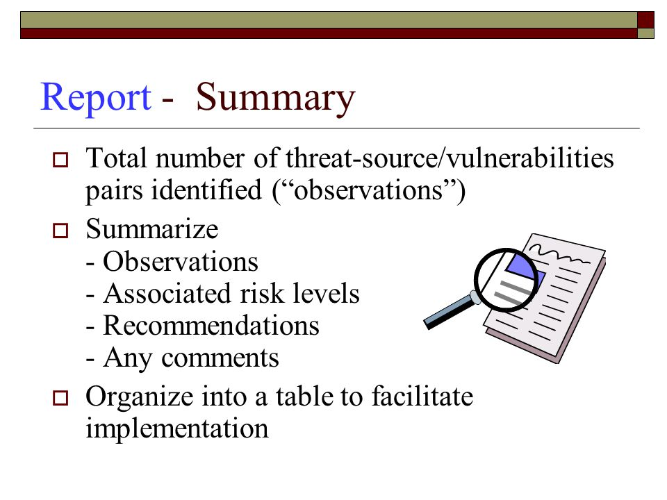 Report - Summary Total number of threat-source/vulnerabilities pairs identified ( observations )