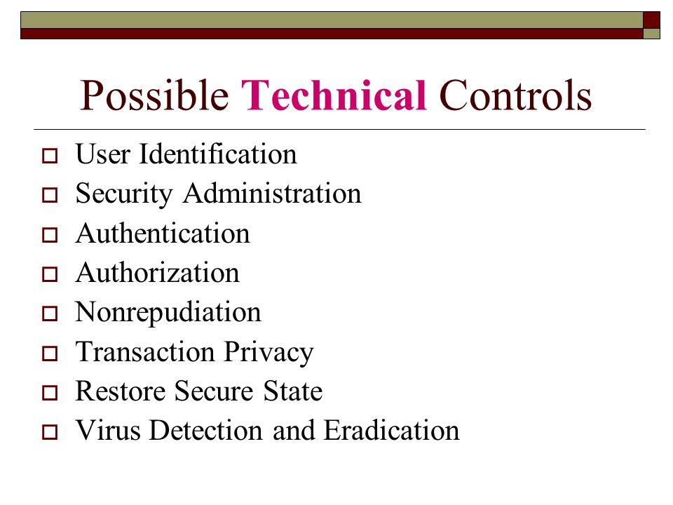 Possible Technical Controls
