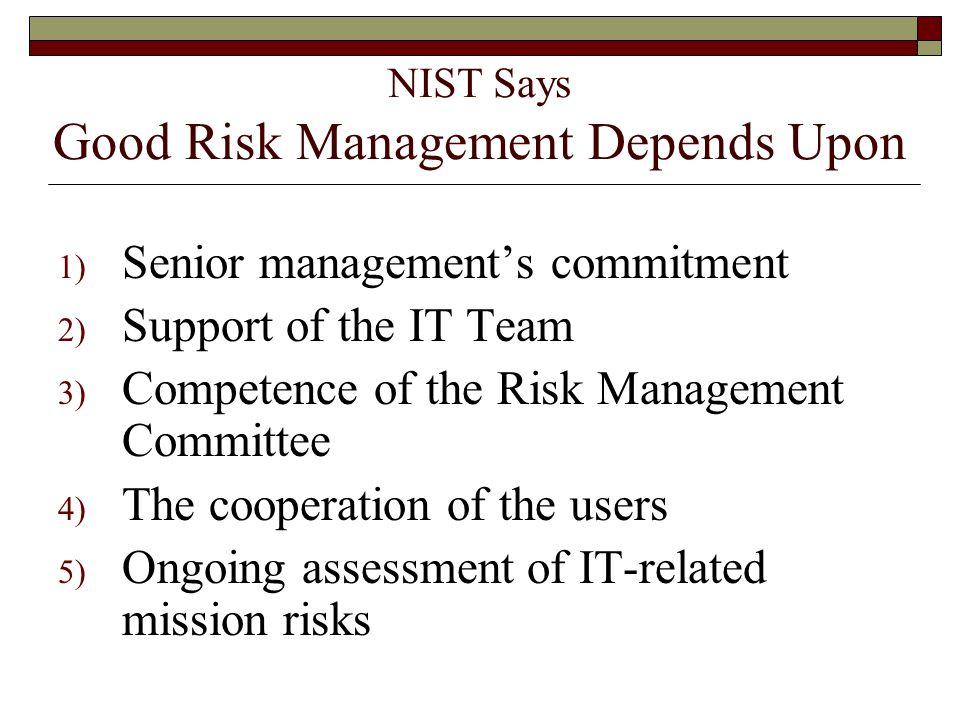 NIST Says Good Risk Management Depends Upon