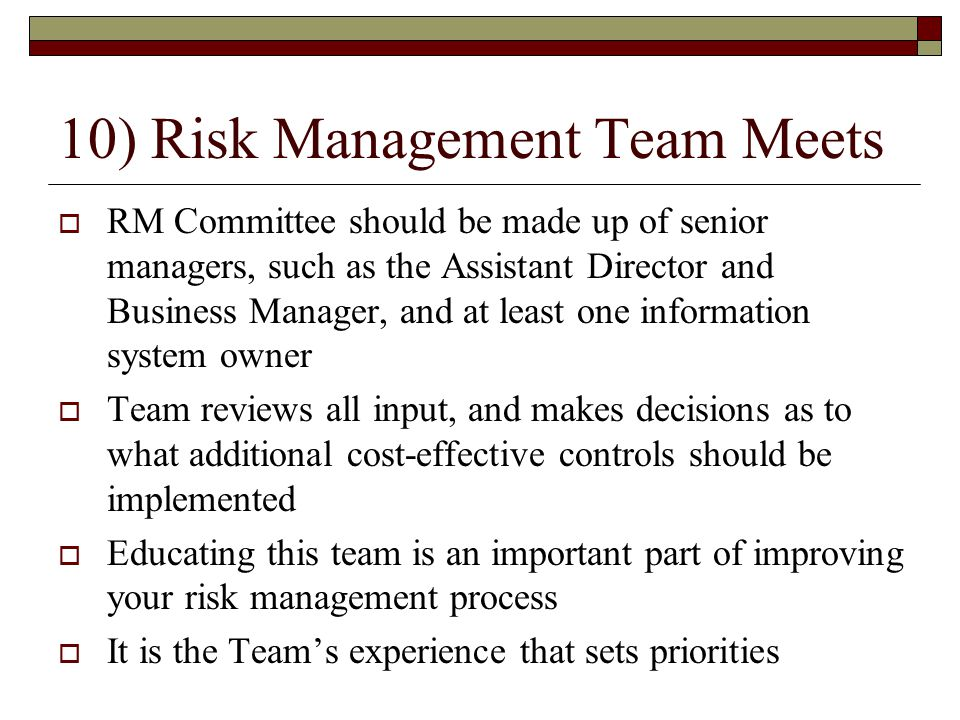 10) Risk Management Team Meets