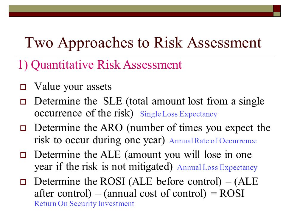 Two Approaches to Risk Assessment