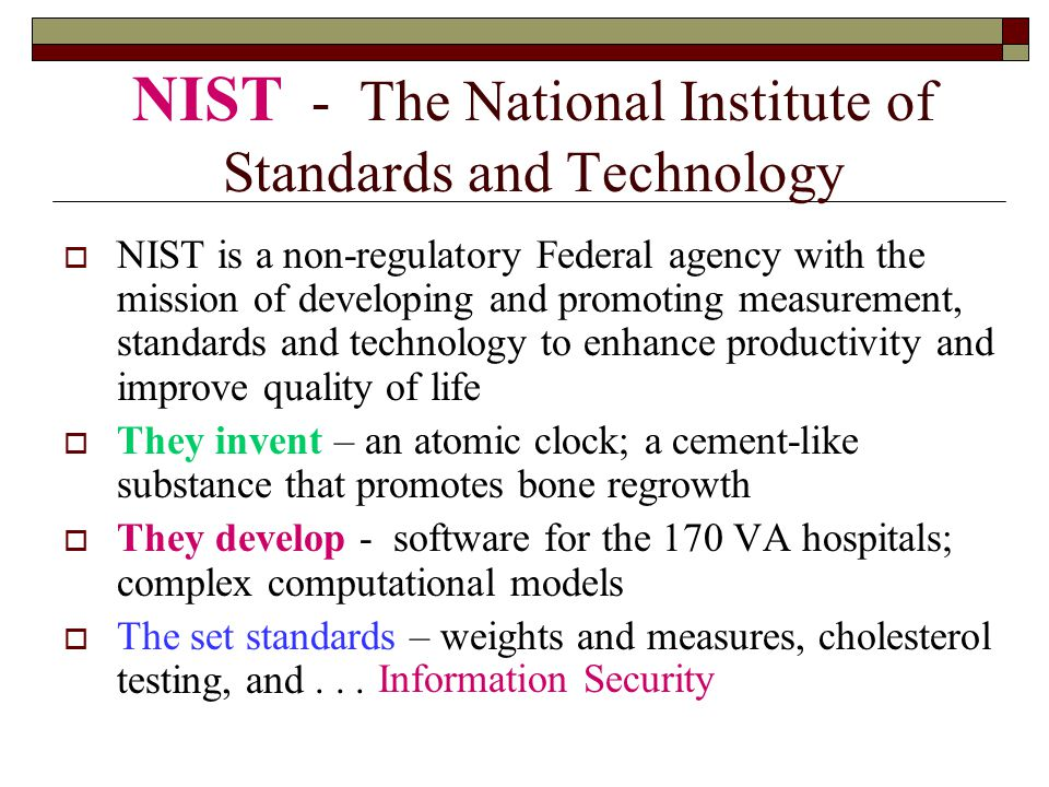 NIST - The National Institute of Standards and Technology