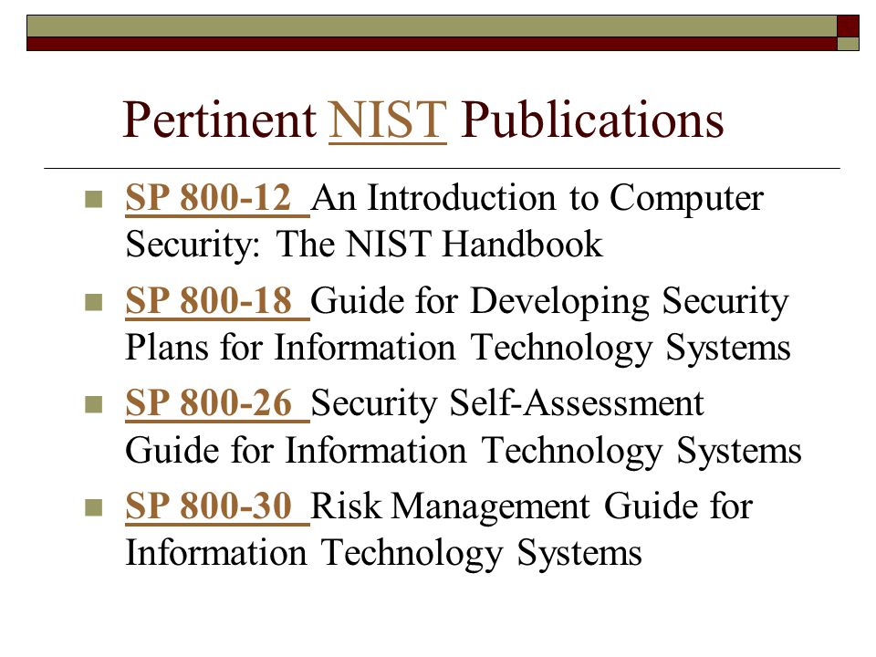 Pertinent NIST Publications