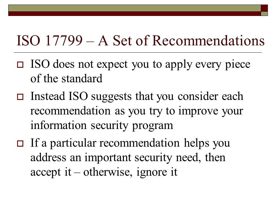 ISO 17799 – A Set of Recommendations