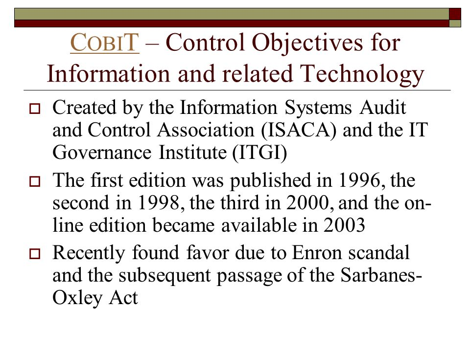 COBIT – Control Objectives for Information and related Technology