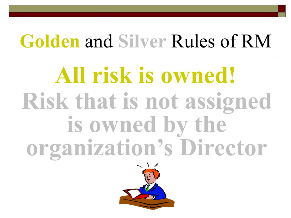 Golden and Silver Rules of RM