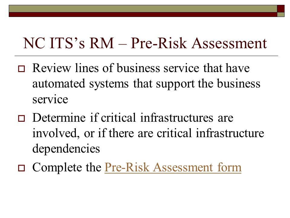 NC ITS's RM – Pre-Risk Assessment