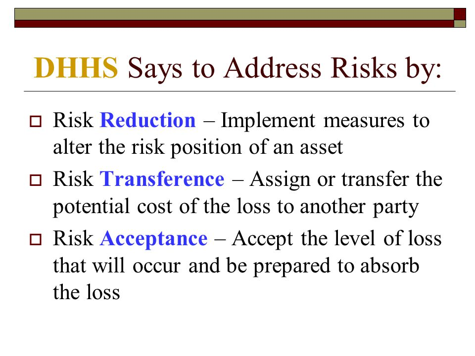 DHHS Says to Address Risks by: