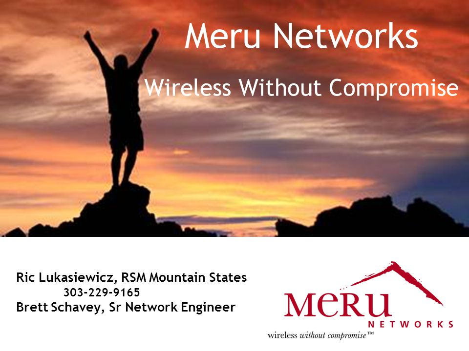 Meru Networks Wireless Without Compromise
