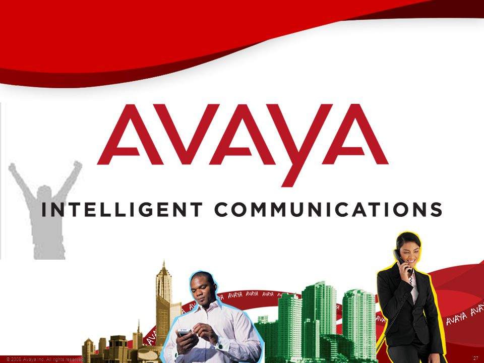 © 2008 Avaya Inc. All rights reserved.