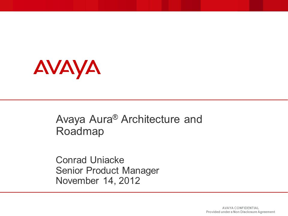 Avaya Aura® Architecture and Roadmap