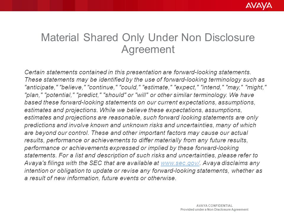 Material Shared Only Under Non Disclosure Agreement