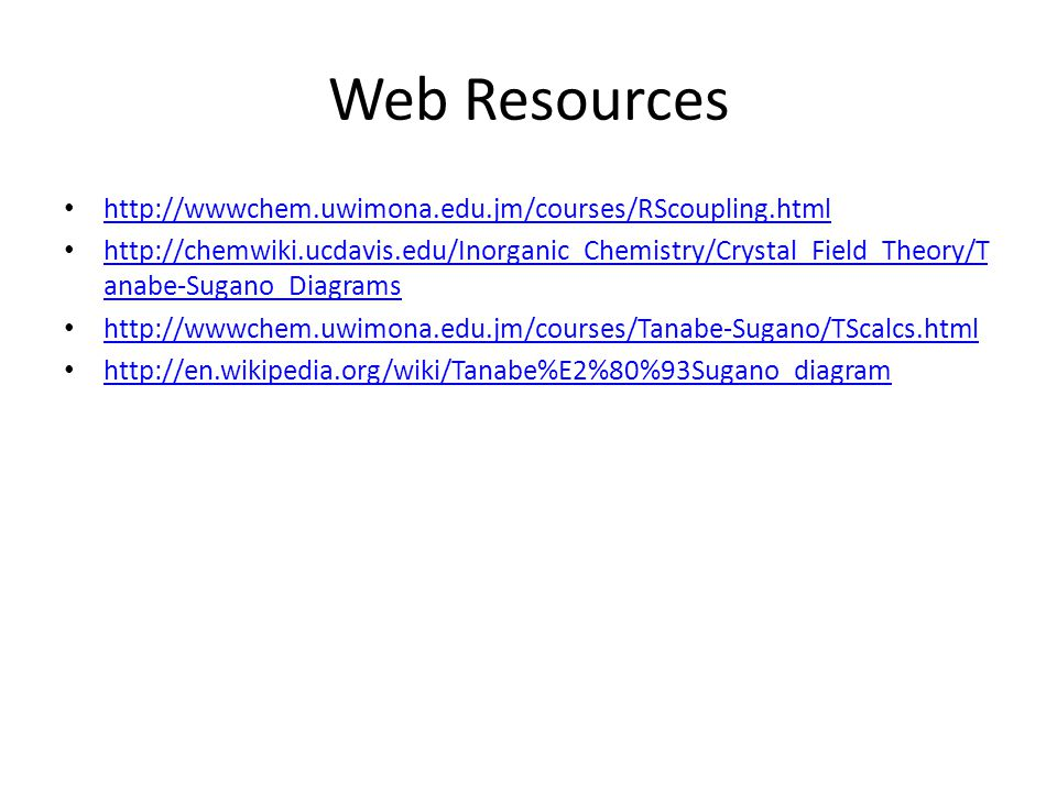 Web Resources http://wwwchem.uwimona.edu.jm/courses/RScoupling.html