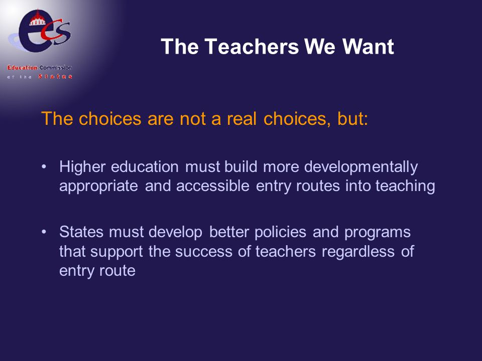 The Teachers We Want The choices are not a real choices, but: