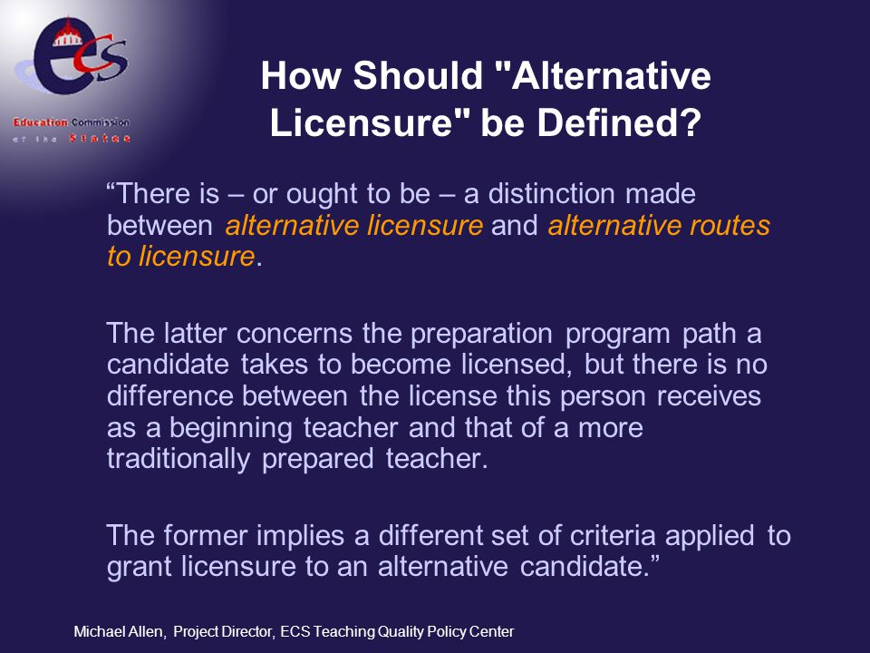 How Should Alternative Licensure be Defined