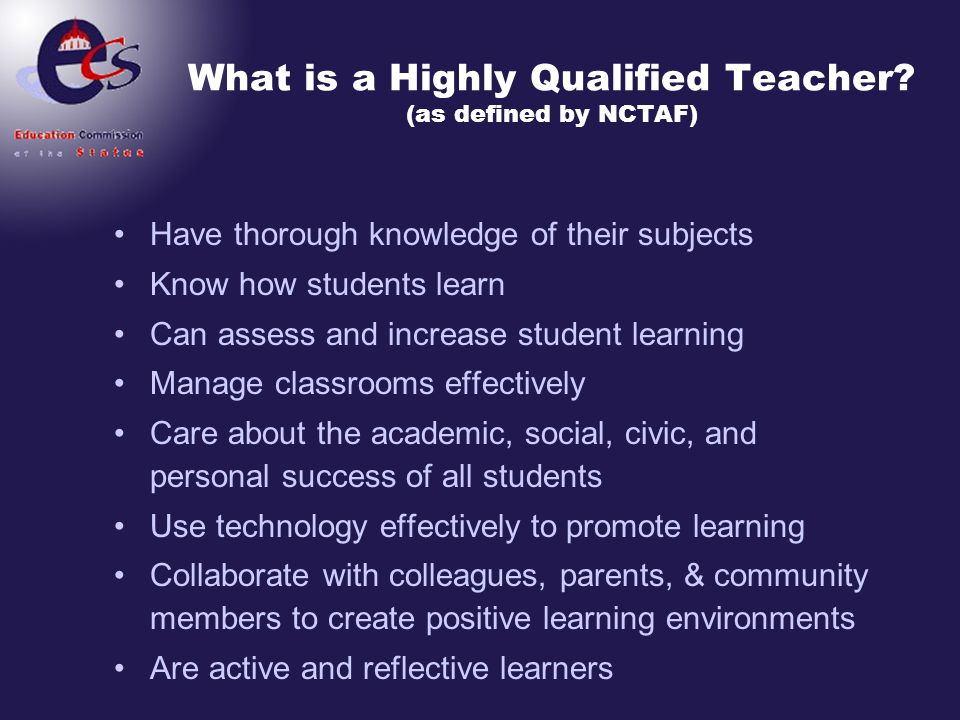 What is a Highly Qualified Teacher (as defined by NCTAF)