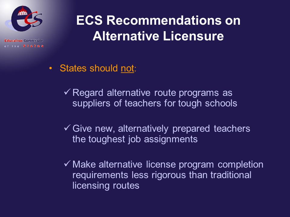 ECS Recommendations on Alternative Licensure