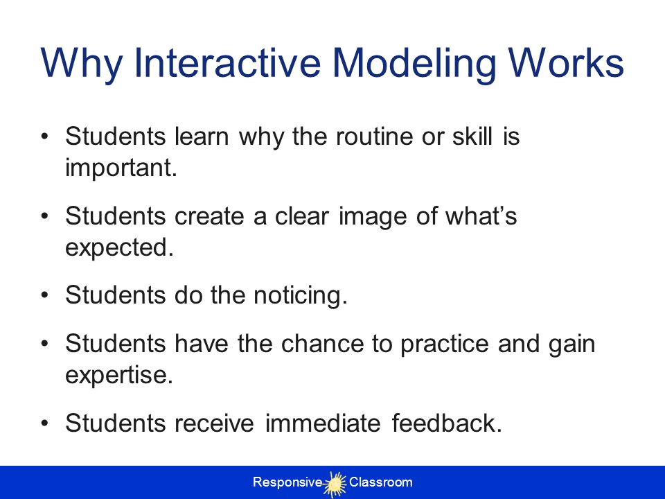 Why Interactive Modeling Works