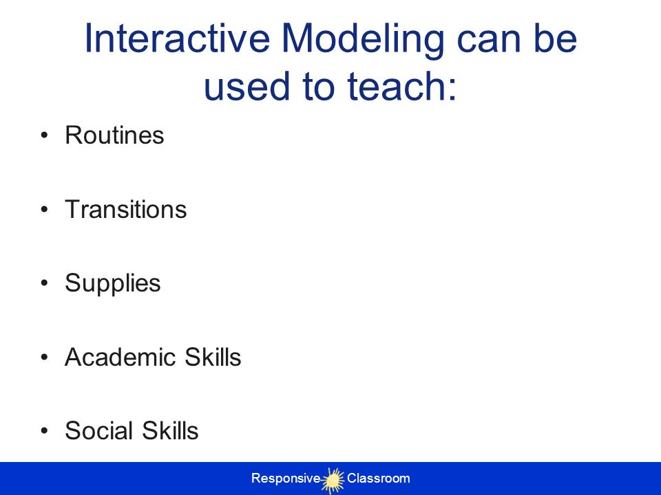 Interactive Modeling can be used to teach:
