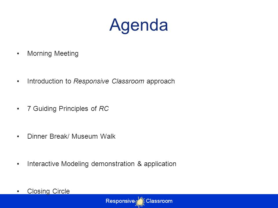 Agenda Morning Meeting Introduction to Responsive Classroom approach